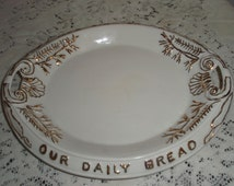 """Porcelain serving platter, 'Our Daily Bread"""" Bread tray, White oval platter trimmed in heavy gold 12 inch tray"""