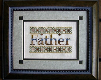 Cross Stitch Instant Download Pattern Father! Counted Embroidery Chart. Father's Day, Birthday Dad Papa X Stitch. DIY Home Decor