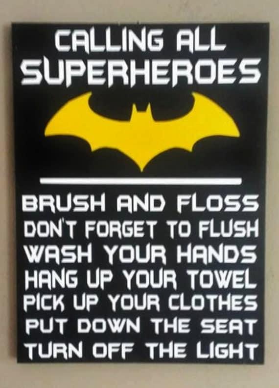 Batman attention all superheroes bathroom rules wood sign for Batman bathroom ideas