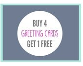 Buy 4 Cards, Get 1 Free. Special Deal on card.