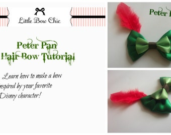 Peter Pan Inspired,  Disney Hair Bow,  How To Make, Tutorial E-book,  INSTANT DOWNLOAD