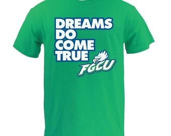 FGCU Dreams Do Come true