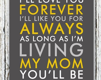 Gift for Mom Mother of the Bride Gift - Mother of Groom Gift - I'll Love You Forever - Thank You Mom Gift From Kids 8x10