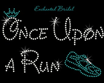 Disney Inspired Once Upon a Run Rhinestone Transfer DIY Disney Vacation Bling