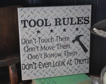 Tool rules wooden sign