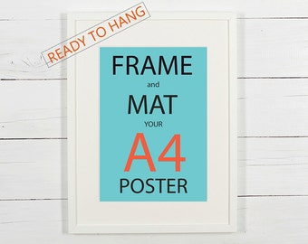 Frame and mat your A4 poster, white wooden frame with white matting