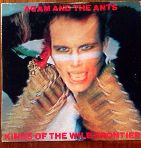 """Original 1980 epic cbs records Adam & the ants """"kings of the wild frontier"""" Lp record album excellent condition new wave"""