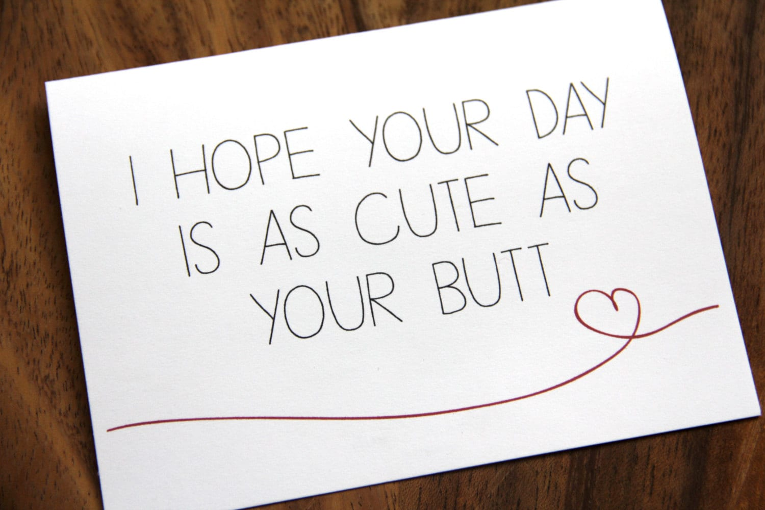 Cute Butt Happy Birthday I Love You Just Because Card