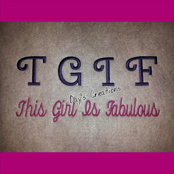 Embroidered TGIF This girl is fabulous hoodie sweatshirt- embroidered hooded sweatshirt - Fabulous girl sweatshirt - custom sweatshirt