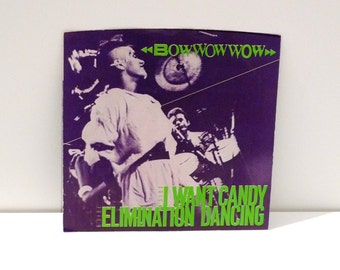 Bow Wow Wow I Want Candy Vinyl 1982 Vintage Single 45 rpm Record picture sleeve Mono Stereo New Wave Punk Dance Annabella Lwin Mohawk Music