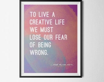 Quote Art 8 x 10 Printable - To Live a Creative Life