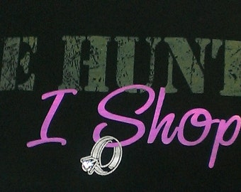 "Women's Black ""He Hunts, I Shop"" Shirt W/ Bling/Crystals"