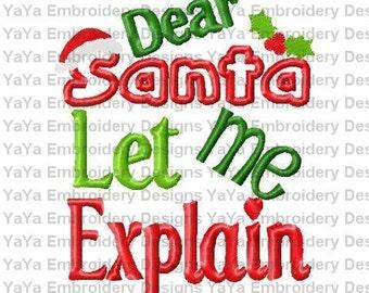 Dear Santa Let Me Explain applique