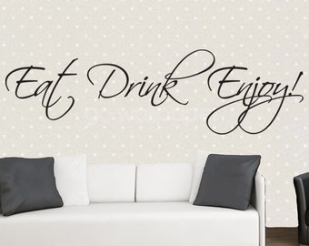 Eat Drink Enjoy - Inspirational Quote, Wall Art, Quote, Surname, Vinyl, Graphics, Decal, Sticker