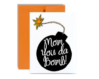 Mothers day card - mom you da bomb birthday mom orange your the bomb greeting card