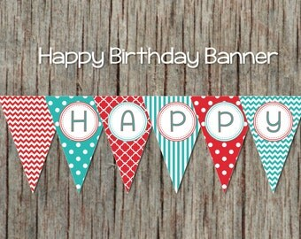 Printable Birthday Banner Red Aqua Happy Birthday Banner Digital Printable Decorations Pennant Banner INSTANT DOWNLOAD 017