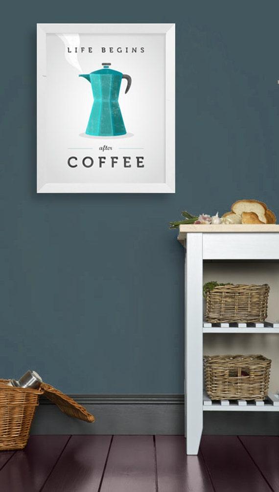 Leben beginnt nach Kaffee. Blaugrün Kaffee Kaffee Drucken