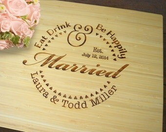 Eat Drink And Be Happily Married Cutting Board Wedding Present Bridal Shower Gift Anniversary Present