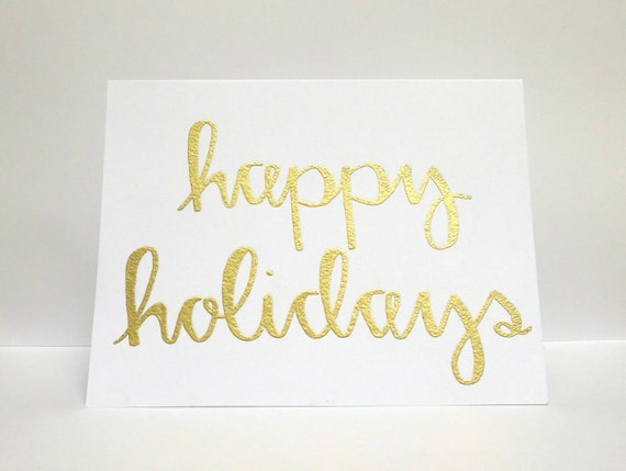 Happy holidays modern calligraphy heat embossed by