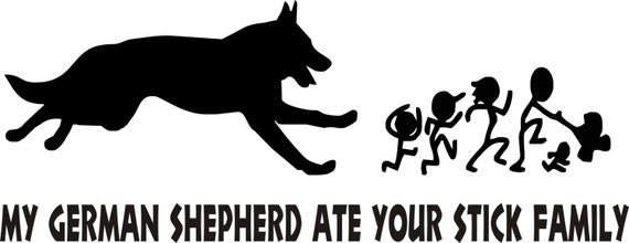 My German Shepherd Ate Your Stick Family Car Decal/Sticker