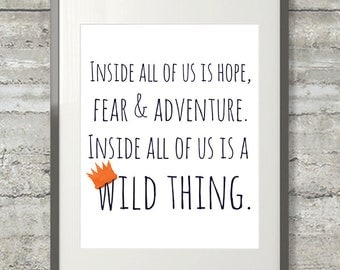 Inside All Of Us Is A Wild Thing-  8x10 Where The Wild Things Are Nursery Art  Printable File in Navy and Flame