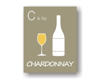 Wine Decor Art Print- Chardonnay, White wine, Dining Wall Art, Funny Wine Art, Kitchen Art Print, Gift For Wine Lover, Housewarming Gift