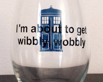 Wibbly Wobbly stemless wine glass and  wine glass Doctor Who glass