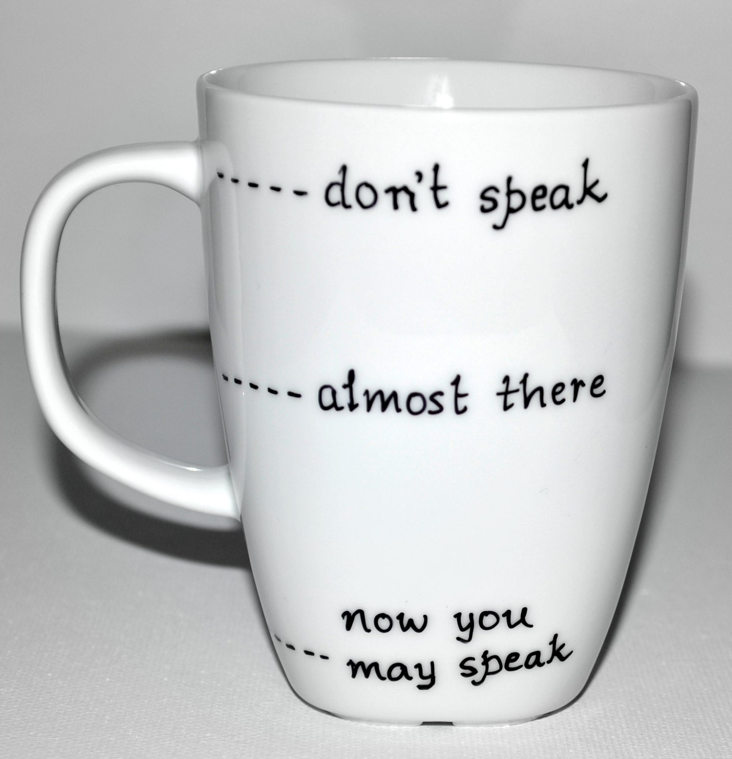 funny coffee mug don u0027t speak almost there now you may