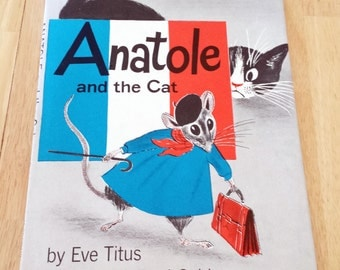 Anatole and the Cat 1957 Hardcover 1st Edition Book Club by Eve Titus and Paul Galdon