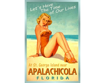 APALACHICOLA Florida Ocean Beach - Pin Up Poster - 4 sizes - Time of Our Lives New Retro Atlantic Shore Art Print 205