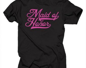 Maid Of Honor T-shirt Wedding Tees Tee Shirt For Maid Of Honor Bridesmaid Funny Bachelorette Party Shirt