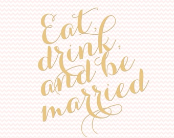 Eat, Drink, & Be Married Sign for Weddings and Parties