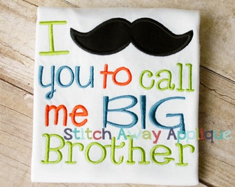 Mustache Big Brother Pregnancy Sibling Announcement Machine Embroidery Applique Design
