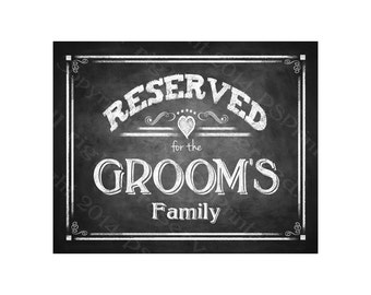 Reserved for the Groom's Family Chalkboard Style RESERVED signs - Rustic Heart Collection - Comes in 3 sizes