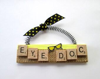 Eye Doctor Scrabble Tile Ornament