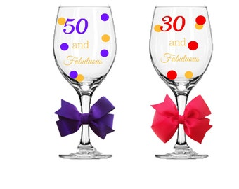 30, 40, 50 , 60 and Fabuluous, Personalized Wine Glasses, Custom Age and Colors