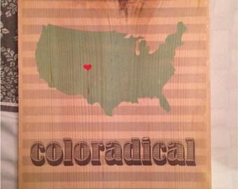 Coloradical -  Solid Colorado Pine