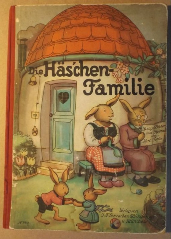 Karl Rohr, Haschen Familie, Familie Osterhase, Easter Bunny Family, 1st Edition 1929 illustrated, German Rhymes