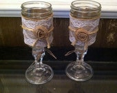 Rustic Wine Glasses or Candle Holders,Redneck Wine Glass,ShabbyChic Wine Glass ,RuticWeddingDecor,ShabbyChicWeddingDecor, Mason Jar Glasses