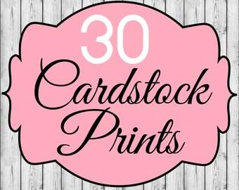 30 Cardstock Prints