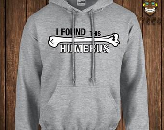 Funny Biology Hoodie Geek Nerd Hooded Sweater Science School Found This Humerus Sweatshirt Biology Humorous University College Humor Joke