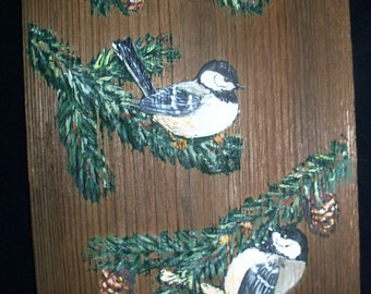 Vintage Hand-Painted Black-Capped Chickadees on Natural Wood Wall Hanging by J. Weir