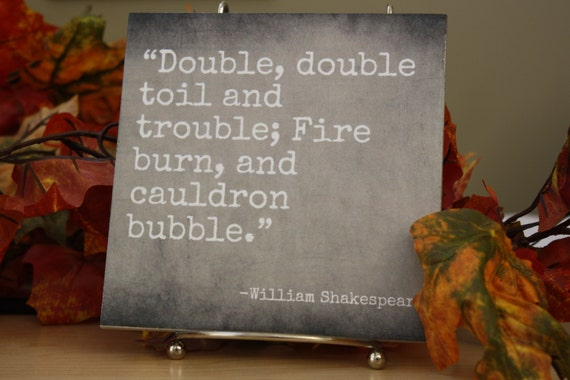 Double The Trouble Quotes: Double Double Toil And Trouble. William Shakespeare Quote