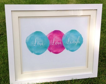 Live love laugh watercolour curcle calligraphy typigraphy a4 sized print teal and pink