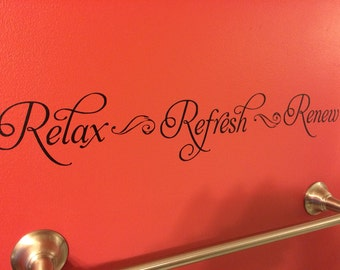 Relax Refresh Renew Decal