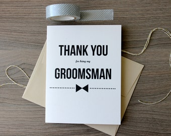 Thank you Groomsman Card, Thank you for Being my Groomsman, Grooms man Thank you Card, Groomsman Gift, Groomsman Thank You Note, Groomsman