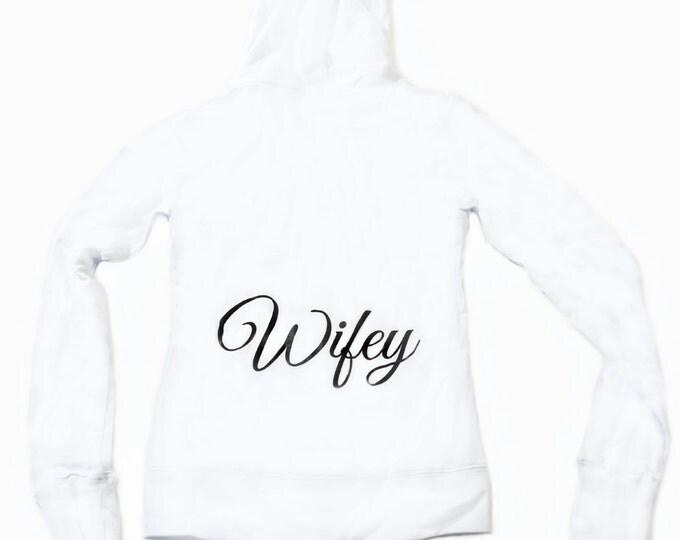 Wifey Zip Up hoodie. Bride Fitted hoodie. Light Weight Bride hoodie. Black ink white hoodie. small, medium, large, 1X, XXL, XXXL, 2x 3x