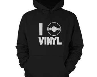 I Love Vinyl Hoodie Sweatshirt Record Shirt