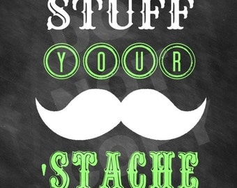 Stuff Your 'Stache Printable, for Mustache Bash or Little Man Party