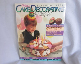 Vintage Wilton Yearbook 1984 Cake Decorating You Can Do!